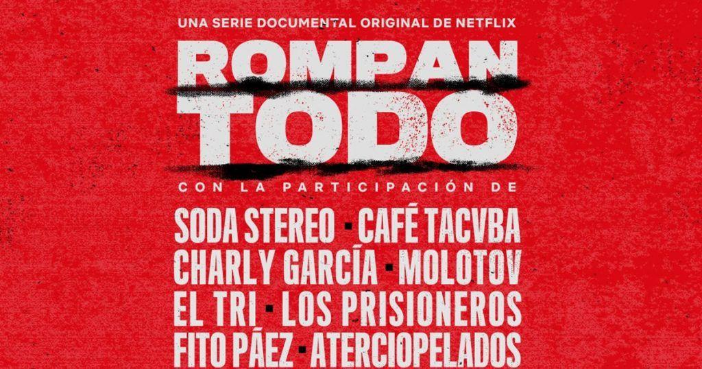 La serie documental de Netflix sobre el rock en Latinoamérica — Rompan todo